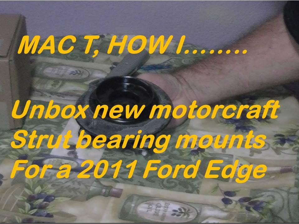 Ford Edge Strut Bearing Mount Unboxing
