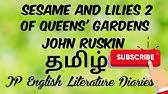 hqdefault - Of Queen's Gardens Ruskin Summary