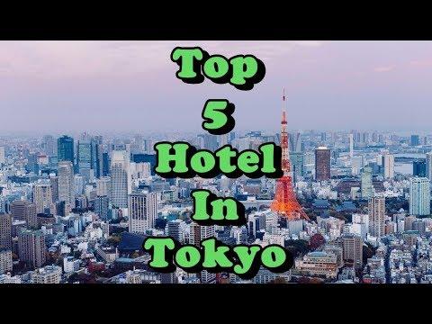Top 5 Best Hotels in Tokyo, Japan