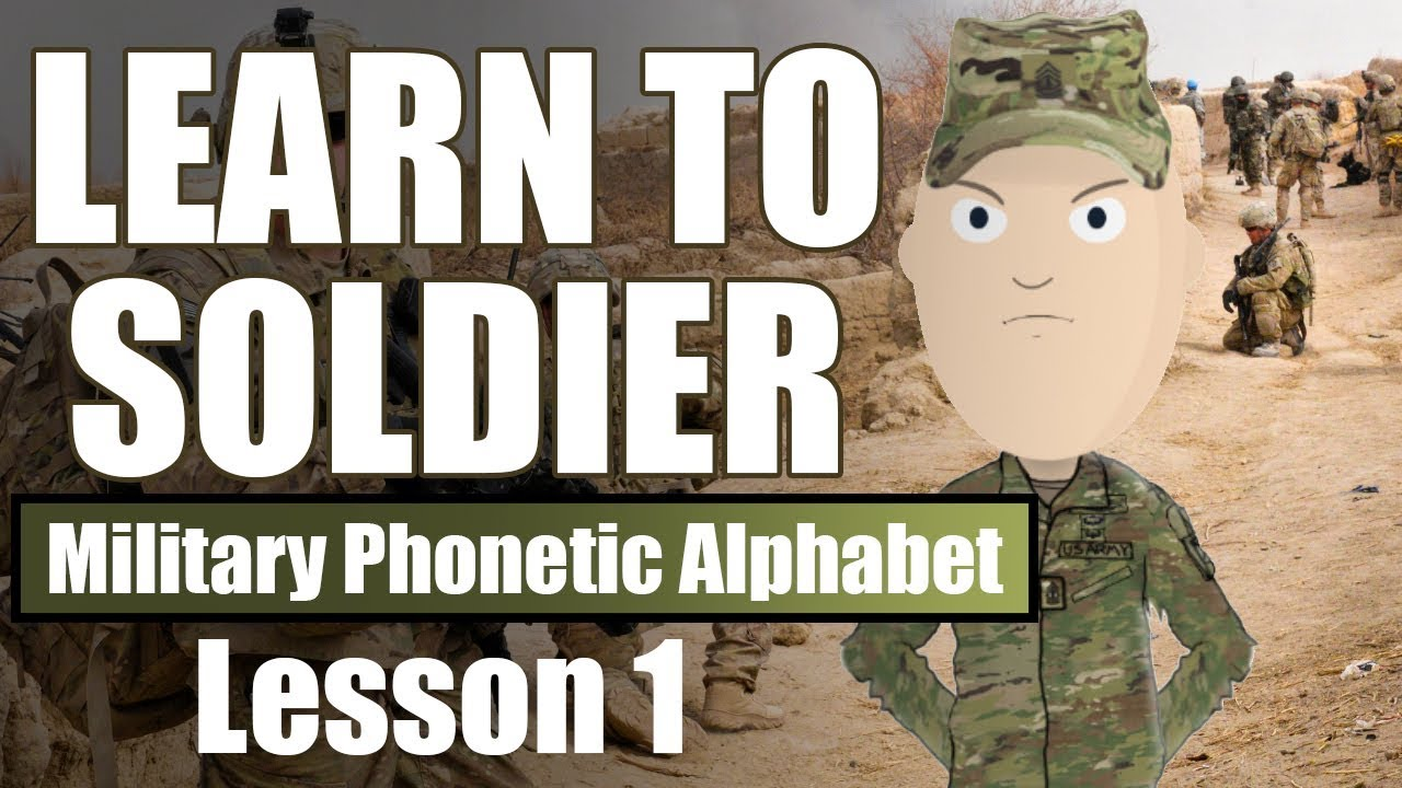 Learn To Soldier Military Phonetic Alphabet Youtube