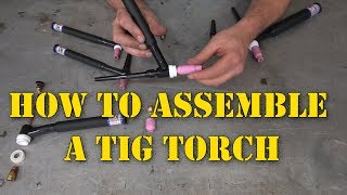 TFS: How to Assemble a TIG Torch with Side by Side