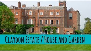 Claydon Estate / House And Garden / Travel Vlog