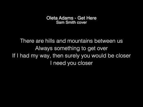Sam Smith - Get here ( Oleta Adams )