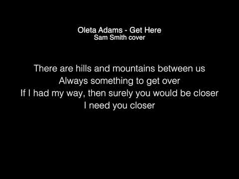 Sam Smith - Get here ( Oleta Adams )