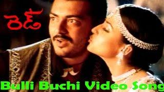 Red Movie || Bulli Buchi Pilla Video Song || Ajit Kumar,Priya Gill