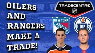 Oilers and Rangers make a trade!