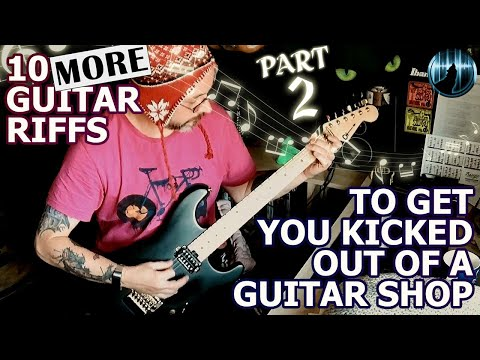 10 MORE Guitar Riffs To Get You Kicked Out Of A Guitar Shop | With Guitar Tabs