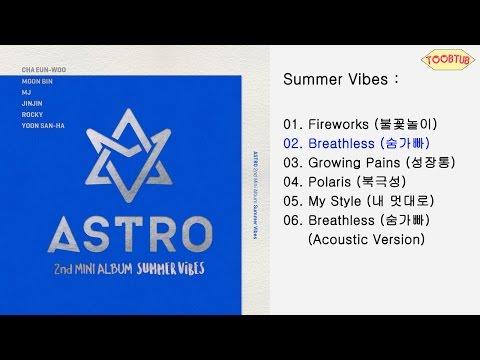 Full Album] ASTRO (아스트로) - Summer Vibes [2nd Mini Album