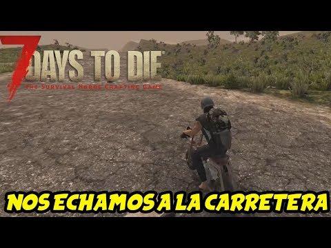 "7 DAYS TO DIE - VALMOD 16 #13 ""NOS ECHAMOS A LA CARRETERA"" | GAMEPLAY ESPAÑOL"