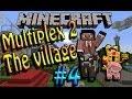 [FR]-Multiplex 2 The Village-04[Minecraft 1.6.4]