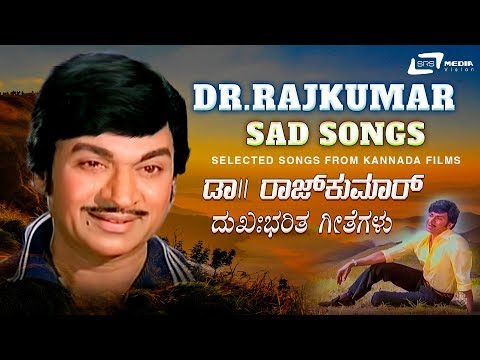 Sad Songs Of Dr. Rajkumar- Hits Video Songs From Kannada Films