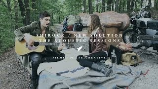 "SHIROCK - Acoustic Sessions - ""New Solution"""