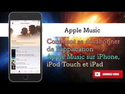 Comment se désabonner de l'application Apple Music sur l'iPhone, iPod Touch et iPad