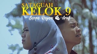 Sazqia Rayani & Arief - Sataguah Kelok Sambilan (Official Music Video)