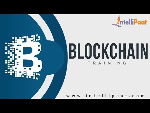 Introduction to Blockchain | Blockchain Tutorial | Learn Blockchain | Intellipaat