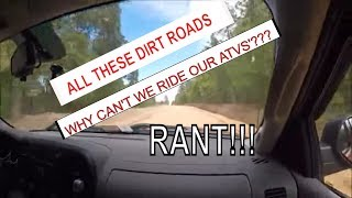 Ranting on Why they want let atvs use dirt roads