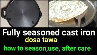 Fully seasoned cast iron dose tawa how to season use after care in hindi, cast iron vessel seasoning