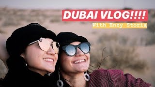 EXPLORE DUBAI FOR THE FIRST TIME WITH ENZY STORIA