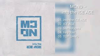 [DOWNLOAD LINK] MCND - INTO THE ICE AGE (MP3)