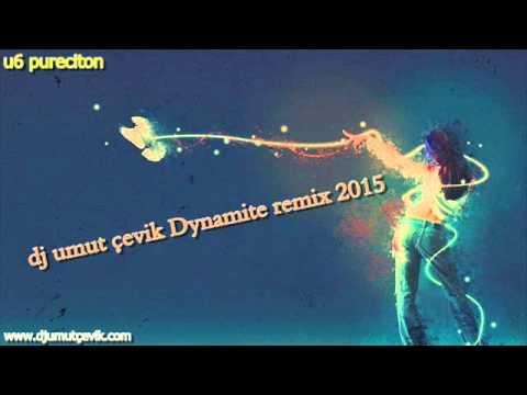 dj umut çevik Dynamite remix 2015