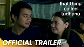 That Thing Called Tadhana Trailer