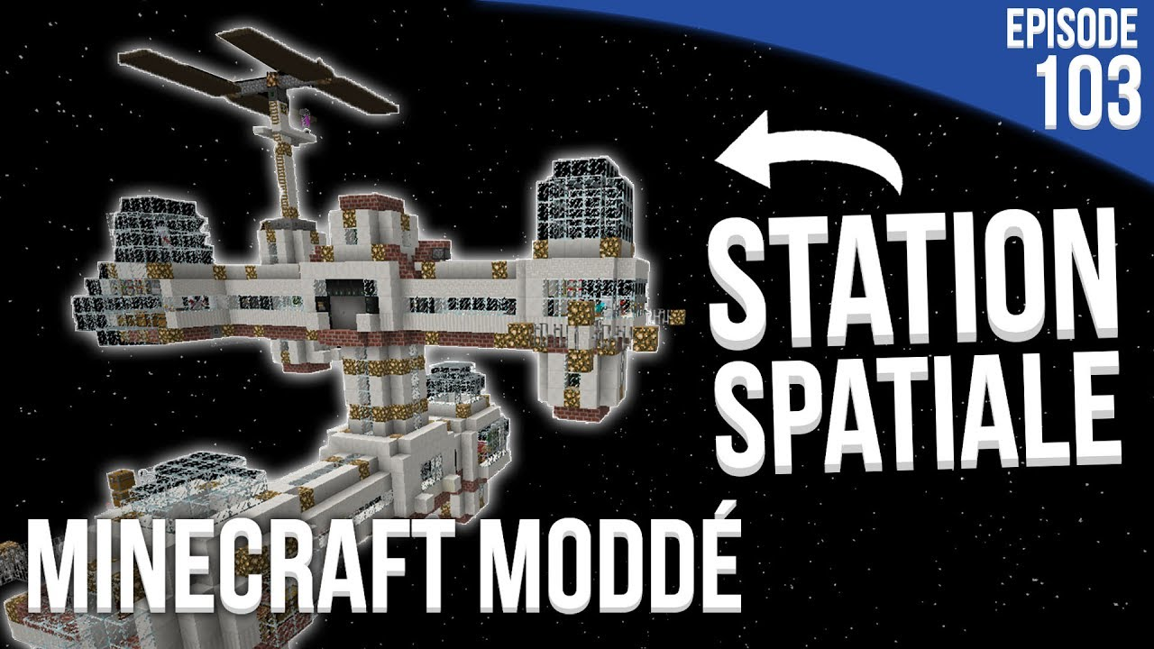 la station spatiale minecraft modd s3 episode 103 youtube. Black Bedroom Furniture Sets. Home Design Ideas