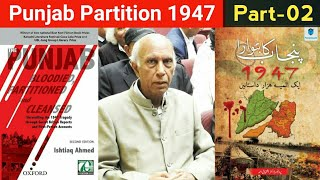Punjab Partition 1947 ! Talk with Dr Ishtiaq Ahmed ! Punjab bloodied partition and cleansed (part-2)