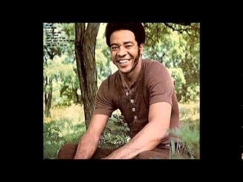 Bill Withers Heart in your life