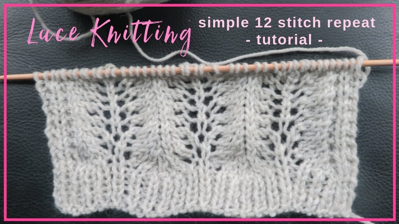 Simple 12 Stitch Lace Knitting Pattern For Scarf Or Blanket