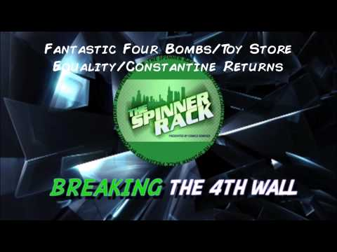 Fantastic Four Bombs/Toy Store Equality/Constantine Returns