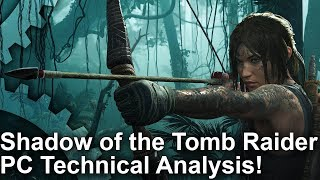 Shadow of the Tomb Raider PC Analysis + Full Xbox One X Comparisons!