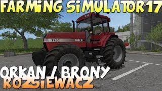 🚜ORKAN / BRONY / ROZSIEWACZ Farming Simulator 17 Mody