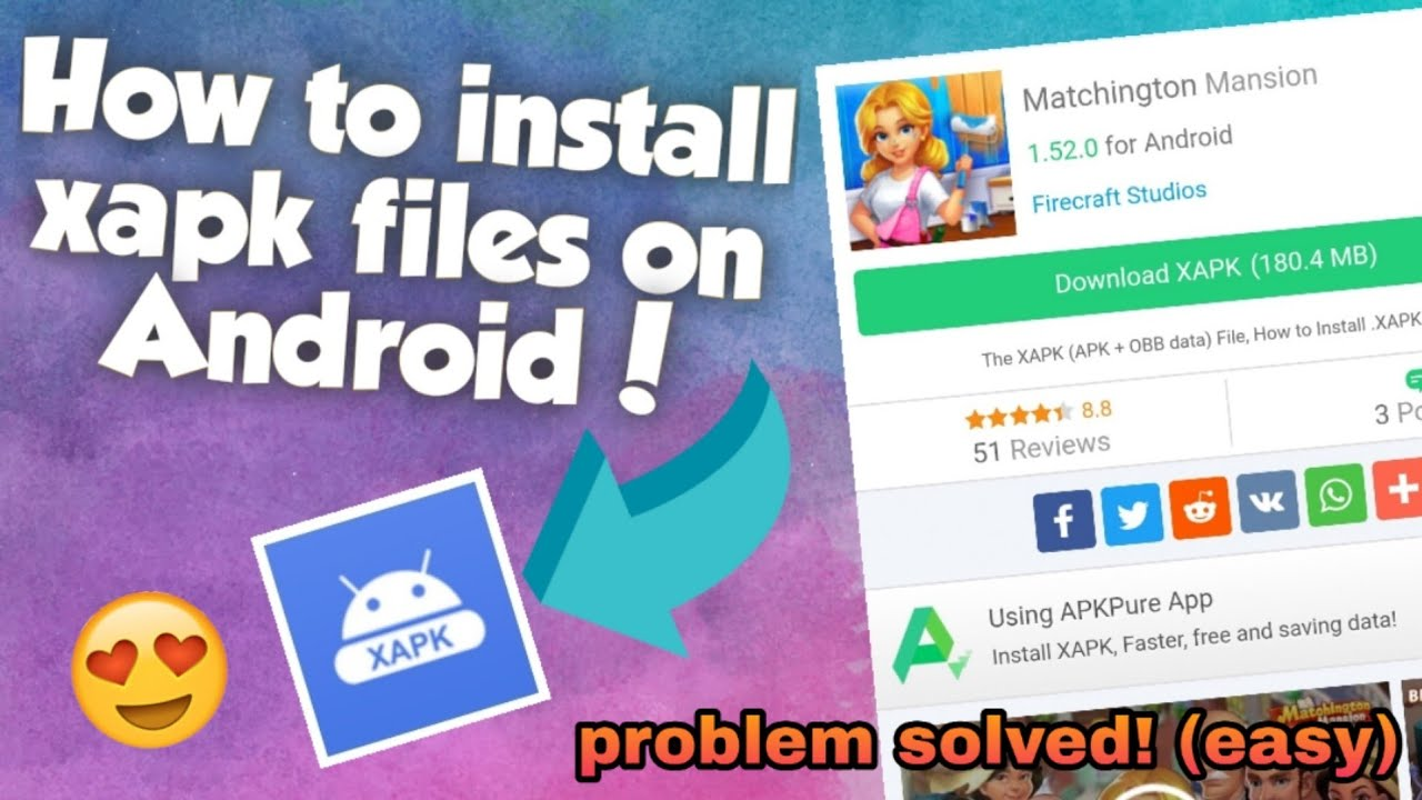How to install xapk files on your Android device! (Problem solved)