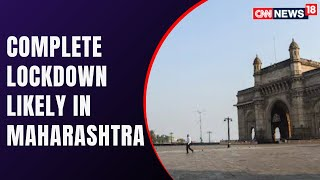 Maharashtra To Possibly Witness Another Lockdown, Order Awaited Today | COVID19 News | CNN News18