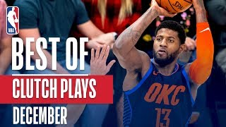 NBA's Best Clutch Plays | December 2018-19 NBA Season