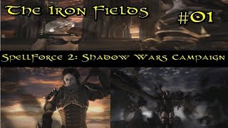 SpellForce 2: Shadow Wars Episode 1 - The Iron Fields