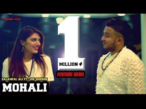 Mohali    Sajawal Ali    Ft.Joe Sekhon    Tune-in Records    New Punjabi song 2018