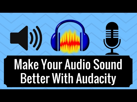Make Your Audio Sound Better With Audacity