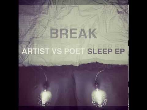 Artist Vs Poet - Break