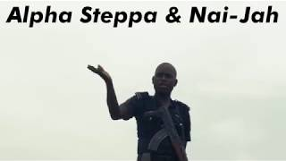 Alpha Steppa & Nai-Jah - Biko (SHUT DOWN BY MILITARY) #streetdub
