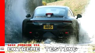 2020 Porsche 992 911 Extreme Testing
