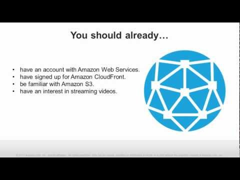 Getting Started with Amazon CloudFront Video Streaming