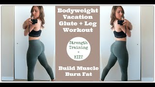 CBD Oil For Pain Relief // Bodyweight VACATION LEG DAY