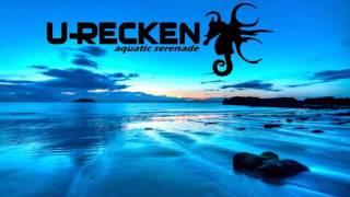 U-Recken Set by GoaNosi [Mix]
