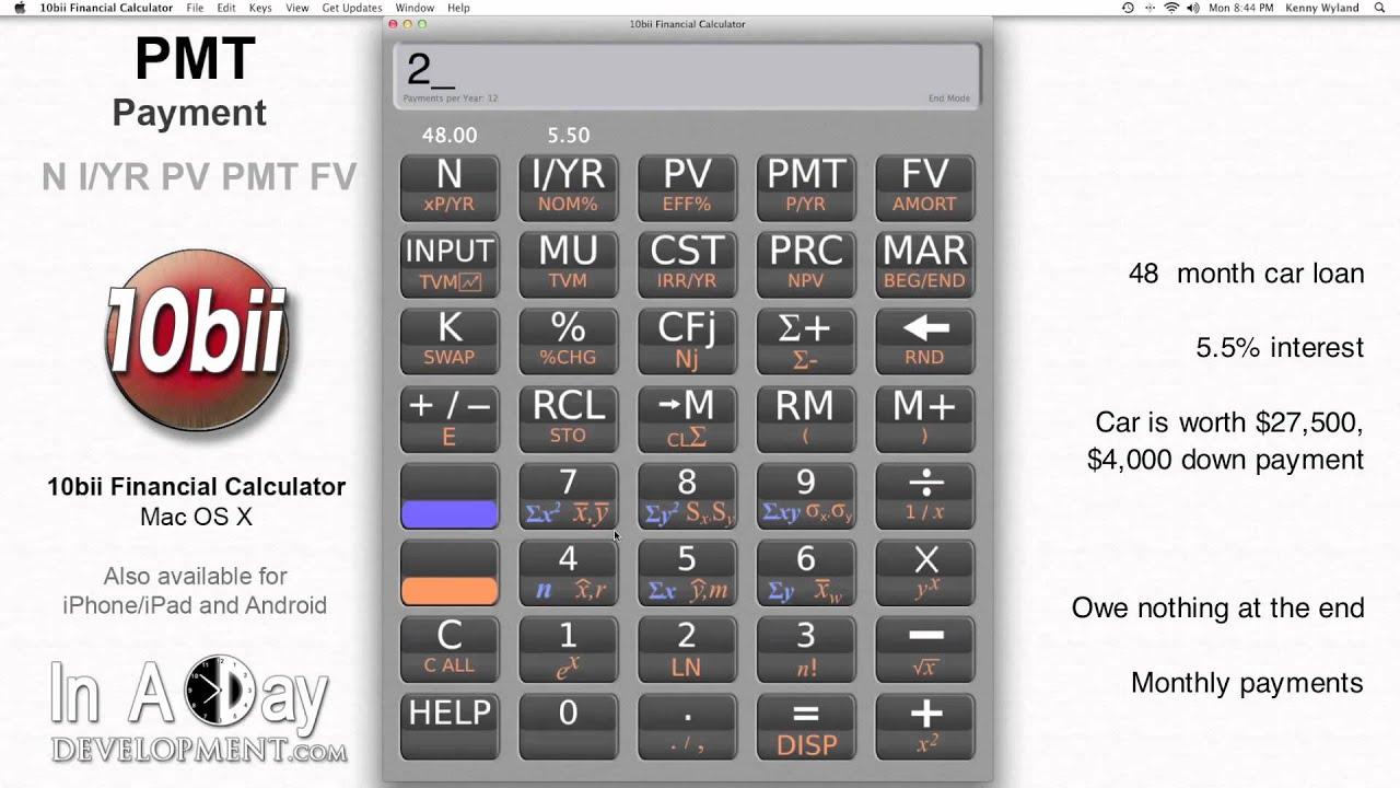Financial Calculator - PMT Payment - 10bii Mac OS X - YouTube