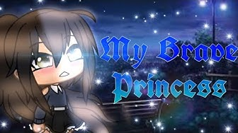 My Brave Princess ♡ | Gacha Life Mini Movie | GLMM | GLM