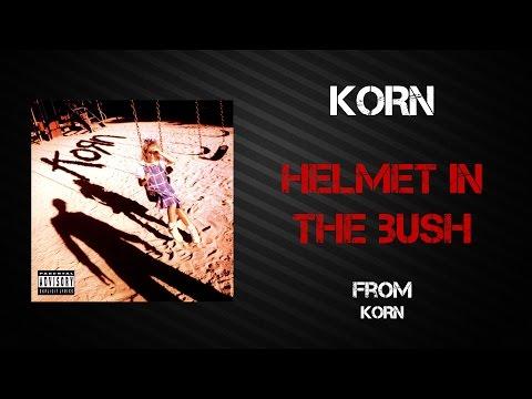 Korn - Helmet In The Bush [Lyrics Video]