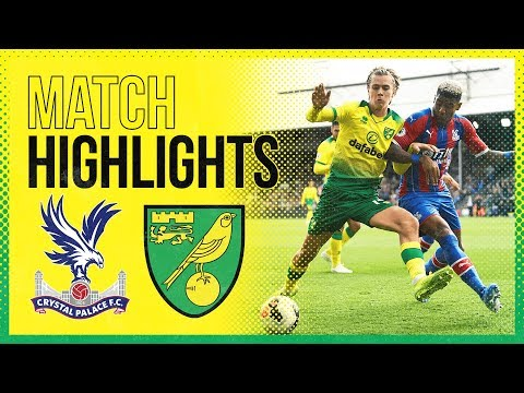 HIGHLIGHTS | Crystal Palace 2-0 Norwich City