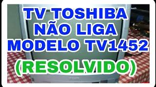 TV não liga Semp Toshiba modelo tv1452 chassi U19