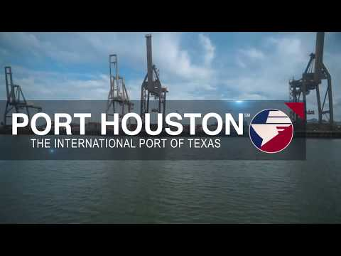 Port Houston Overview: The International Port of Texas